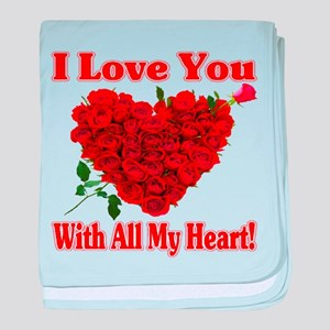 I Love You With All My Heart! baby blanket