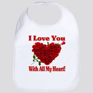 I Love You With All My Heart! Bib
