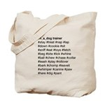 Dog Trainer's Hashtags Tote Bag