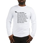 Dog Trainer's Hashtags Long Sleeve T-Shirt