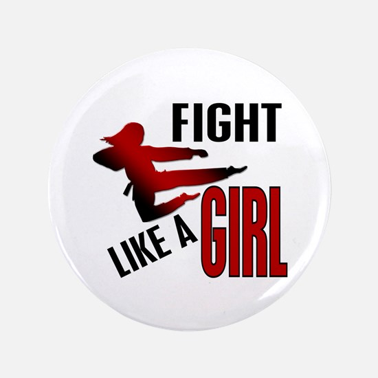 "Fight Like a Girl 4.1 3.5"" Button"