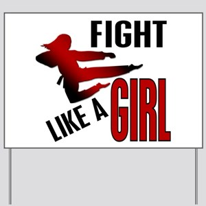 Fight Like a Girl 4.1 Yard Sign