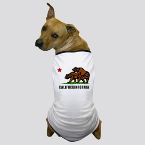 Califuckinfornia Dog T-Shirt