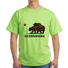 Califuckinfornia Green T-Shirt