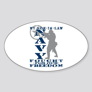 Son-n-Law Fought Freedom - NAVY Oval Sticker