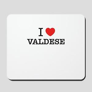 I Love VALDESE Mousepad