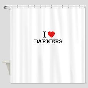 I Love DARNERS Shower Curtain