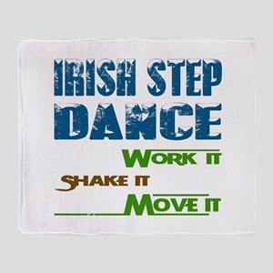 Irish Step dance, Work it,Share it, Throw Blanket
