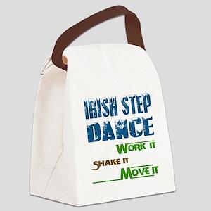 Irish Step dance, Work it,Share i Canvas Lunch Bag