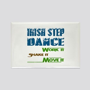 Irish Step dance, Work it,Share i Rectangle Magnet