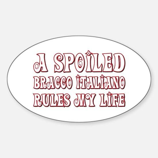 Spoiled Bracco Oval Decal