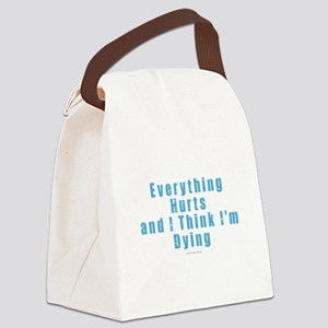Everything Hurts Canvas Lunch Bag