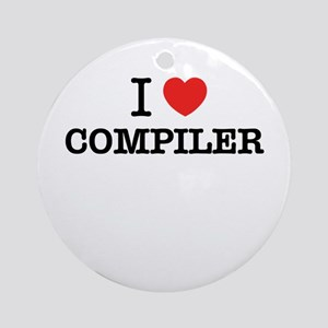 I Love COMPILER Round Ornament