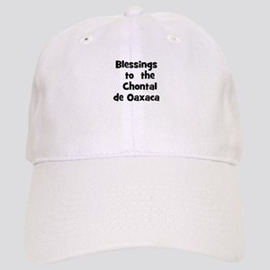 Blessings to the Chontal d Cap