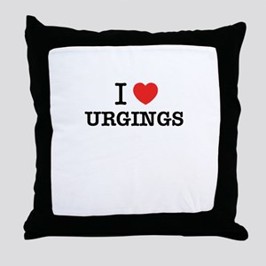 I Love URGINGS Throw Pillow