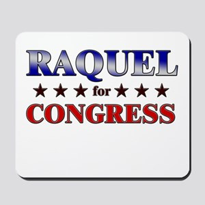 RAQUEL for congress Mousepad