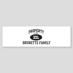 Property of Brunette Family Bumper Sticker