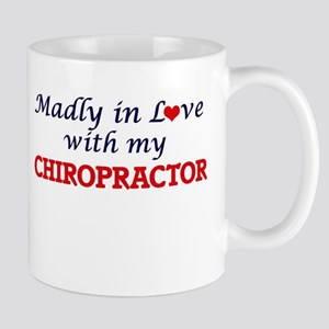 Madly in love with my Chiropractor Mugs