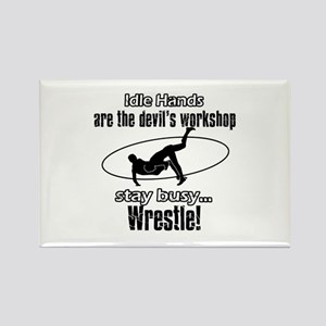 Stay Busy Wrestle Rectangle Magnet