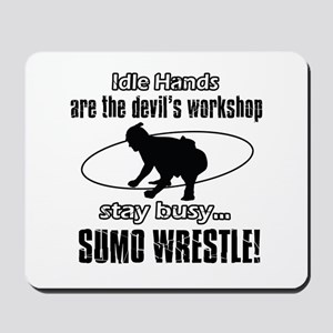 Stay Busy Sumo Wrestle Mousepad