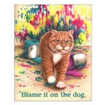 Blame it on the Dog Small 16x20 Poster