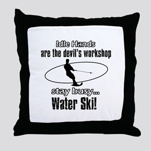 Stay Busy Water Ski Throw Pillow
