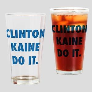 Clinton Kaine Do It Drinking Glass