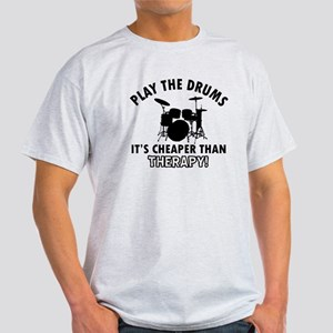 Drums It's Cheaper Than Therapy Light T-Shirt