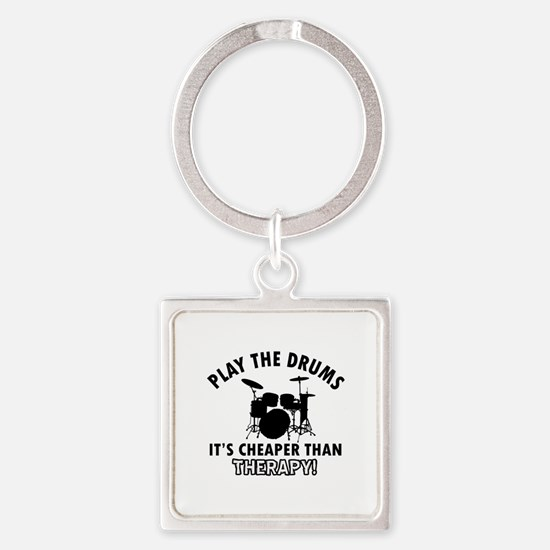 Drums It's Cheaper Than Therapy Square Keychain