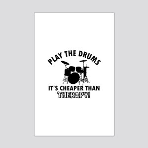 Drums It's Cheaper Than Therapy Mini Poster Print