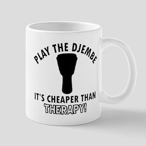 Djembe It's Cheaper Than Therapy Mug