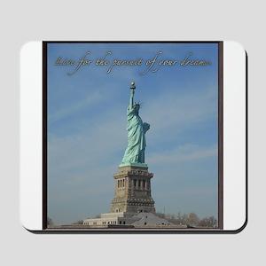 Lady Liberty Dream Mousepad