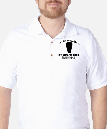 Bougarabou It's Cheaper Than Therapy Golf Shirt