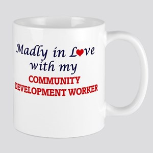Madly in love with my Community Development W Mugs