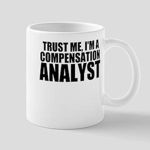 Trust Me, I'm A Compensation Analyst Mugs