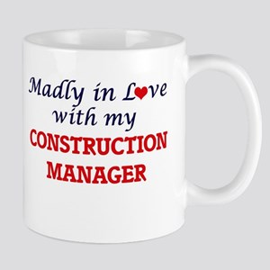 Madly in love with my Construction Manager Mugs