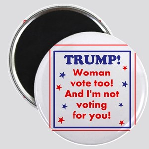 Woman voters against Trump Magnets