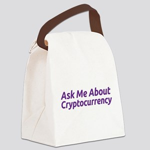 Ask Me About Cryptocurrency Canvas Lunch Bag