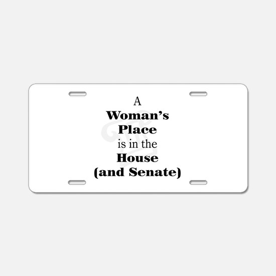 A Woman's Place is in the House and Senate Aluminu
