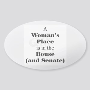 A Woman's Place is in the House and Senate Sticker