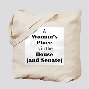 A Woman's Place is in the House and Senate Tote Ba