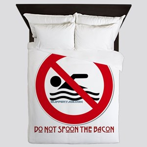 Do Not Spoon The Bacon Queen Duvet