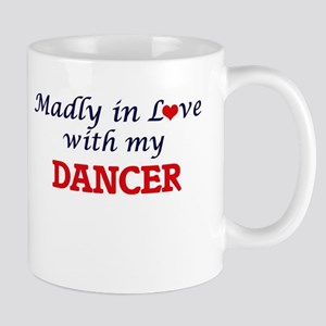 Madly in love with my Dancer Mugs