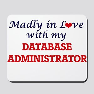 Madly in love with my Database Administr Mousepad
