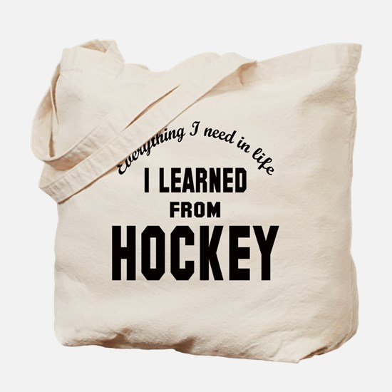 I learned from Hockey Tote Bag
