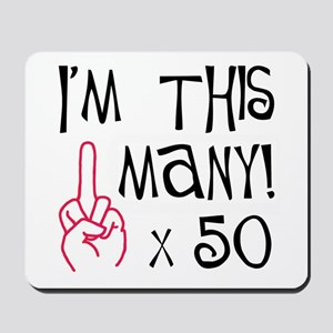 50th birthday middle finger salute! Mousepad
