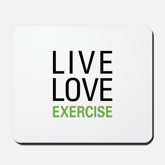 Live Love Exercise Mousepad