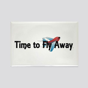 Time to Fly Away Rectangle Magnet