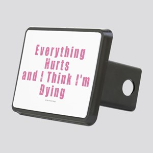 Everything Hurts Rectangular Hitch Cover
