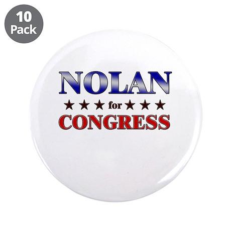"NOLAN for congress 3.5"" Button (10 pack)"